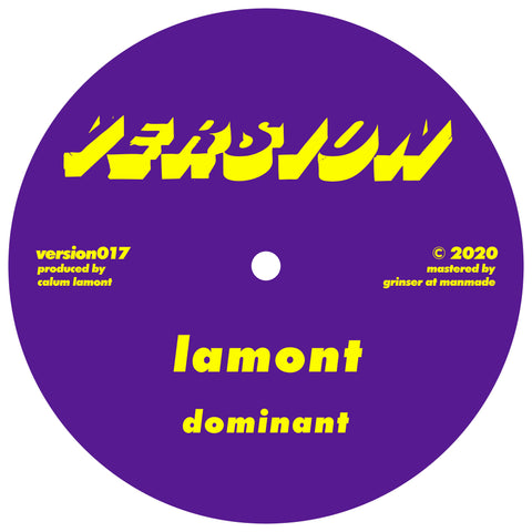 Lamont 'Dominant / I Won't Ask' 12""