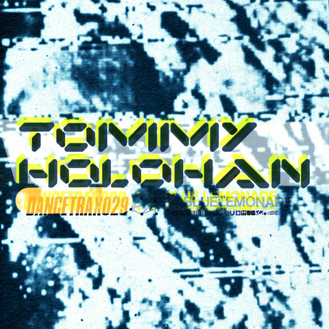 *PRE-ORDER* Tommy Holohan 'Dance Trax Vol.29' 10""
