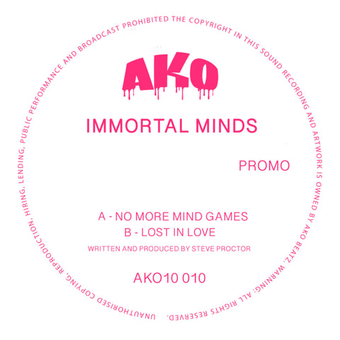 *PRE-ORDER* Immortal Minds  'No More Mind Games / Lost In Love' 10""