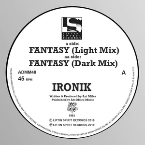 Ironik 'Fantasy (Light Mix) / (Dark Mix)' (1993) 12""