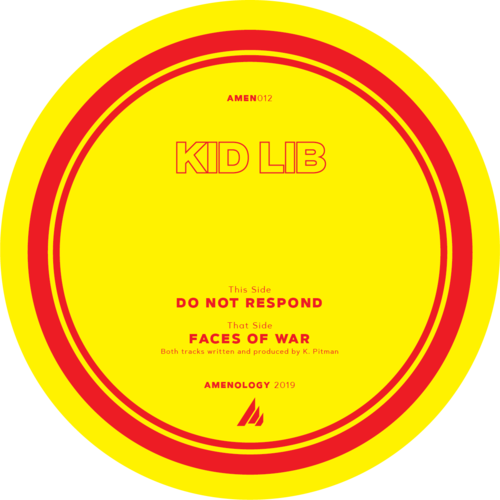 "Kid Lib 'Faces Of War / Do Not Respond' 12"" (Yellow Vinyl)"