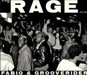 Fabio & Grooverider '30 Years Of Rage Part 2' 2LP