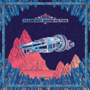 RDG 'Planetary Sound Fiction' 2LP