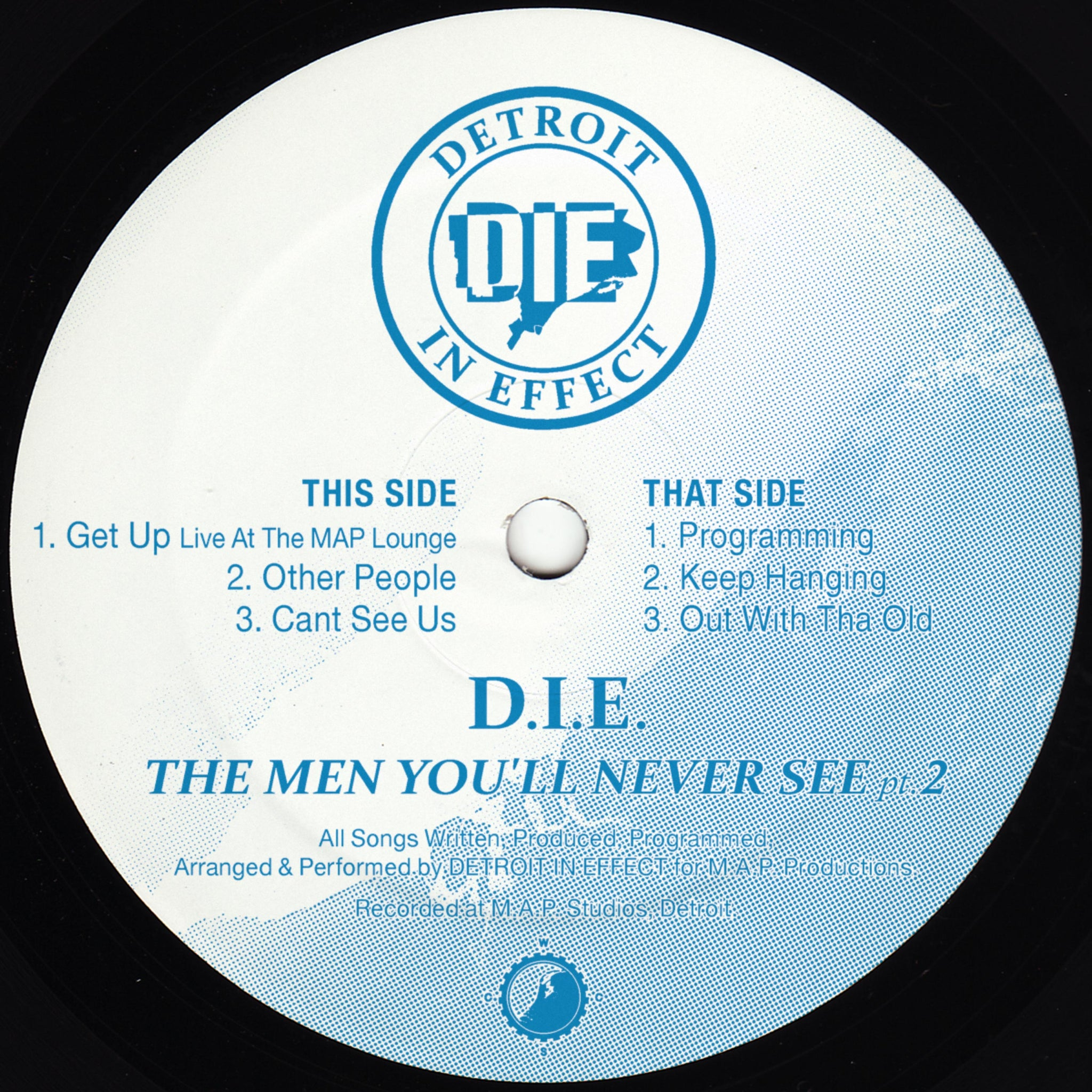 *PRE-ORDER* D.I.E. (Detroit In Effect) 'The Men You'll Never See pt.2' 12""