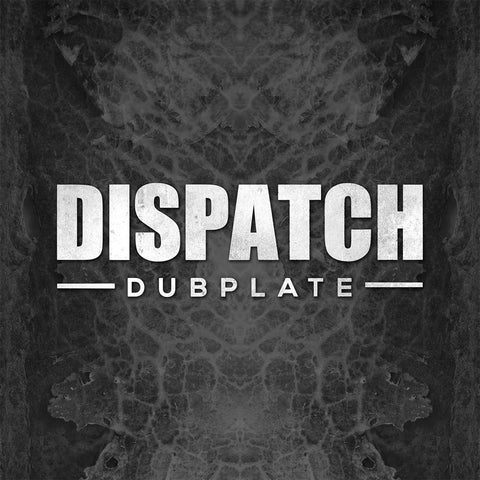 Black Barrel ft. DLR / Nymfo 'Dispatch Dubplate 015' (180g / Ltd Edition Numbered) 12""