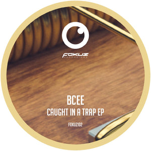 Bcee 'Caught In A Trap EP' 12""