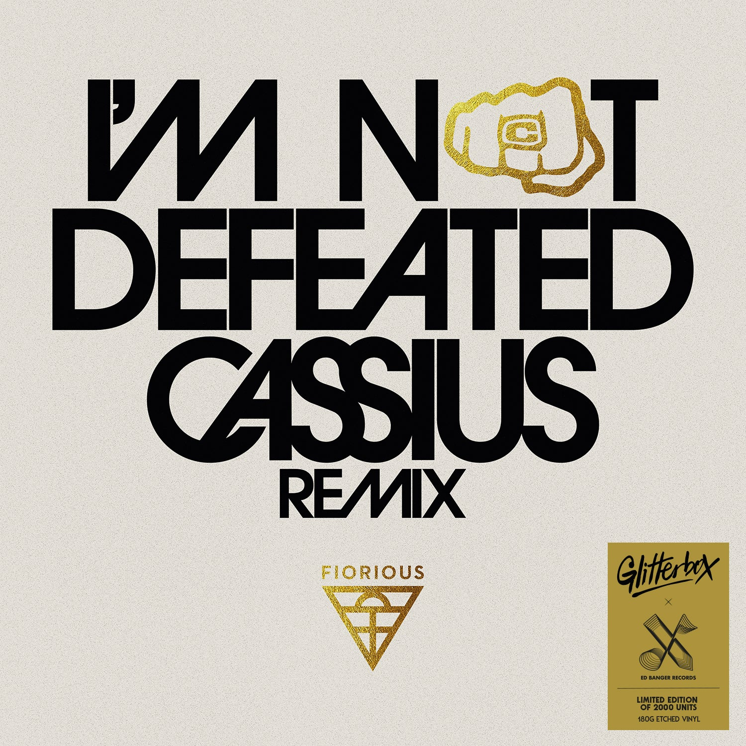 Fiorious 'I'm Not Defeated (Cassius Remix)' 12""