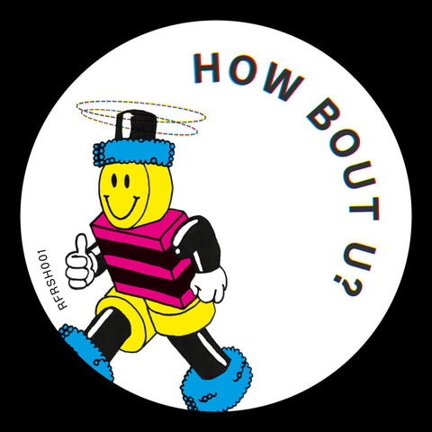 Refreshers 'How Bout U?' 12""