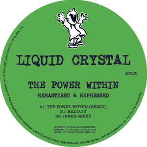 Liquid Crystal 'The Power Within (Remix) Remastered' EP 12""