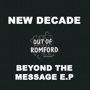 New Decade 'Beyond The Message' E.P 2x12""