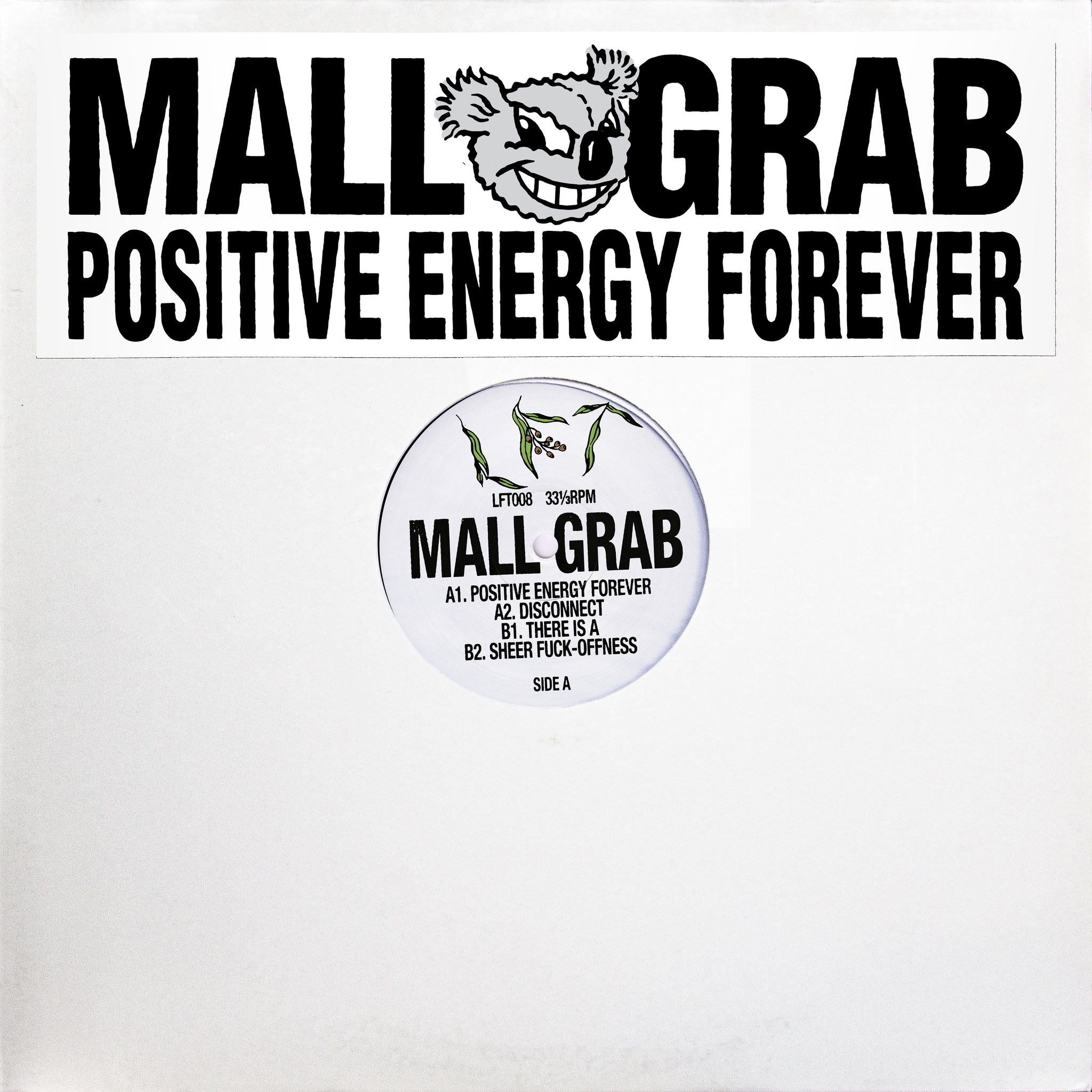 Mall Grab 'POSITIVE ENERGY FOREVER' 12""