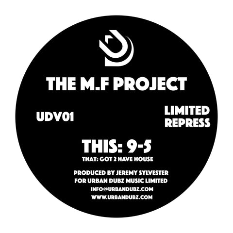 The M.F Project 'Produced By Jeremy Sylvester For Urban Dubz Music LTD.' 12""