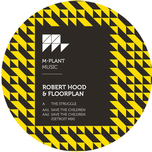 Robert Hood & Floorplan 'The Struggle / Save The Children' 12""