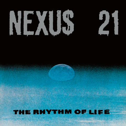 Nexus 21 'The Rhythm Of Life' 2LP