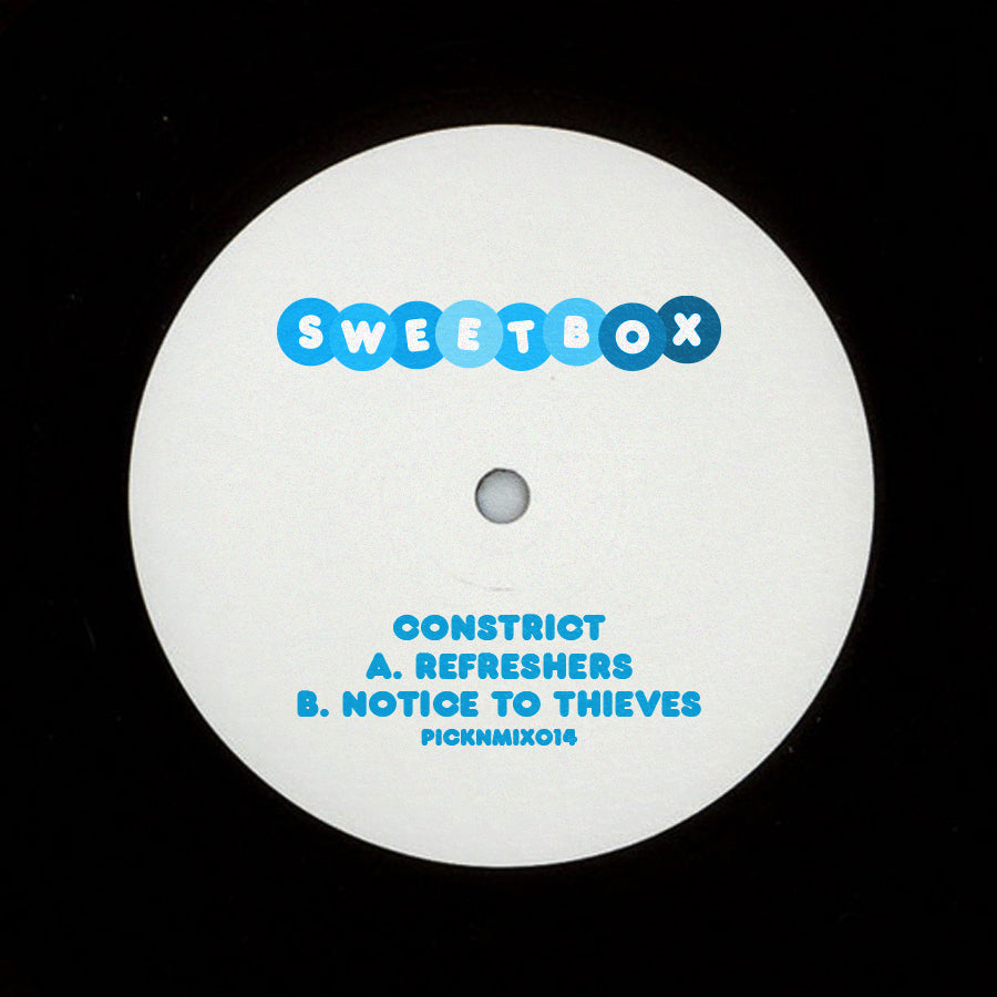 Constrict 'Refreshers / Notice To Thieves' 10""