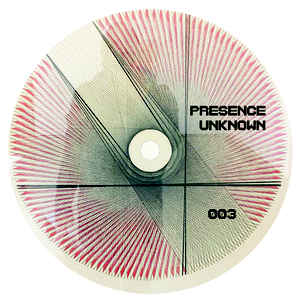 Controlled weirdness 'Presence Unknown 003' 12""
