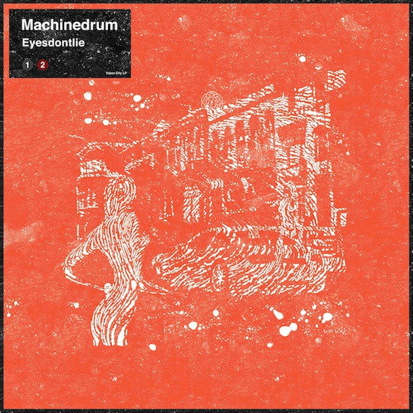 Machinedrum 'Eyesdontlie' 12""