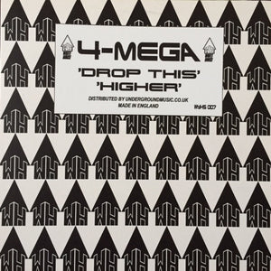 "4-Mega 'Drop This/Higher 12"" (REPRESS)"
