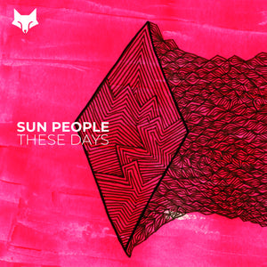 Sun People 'These Days' EP