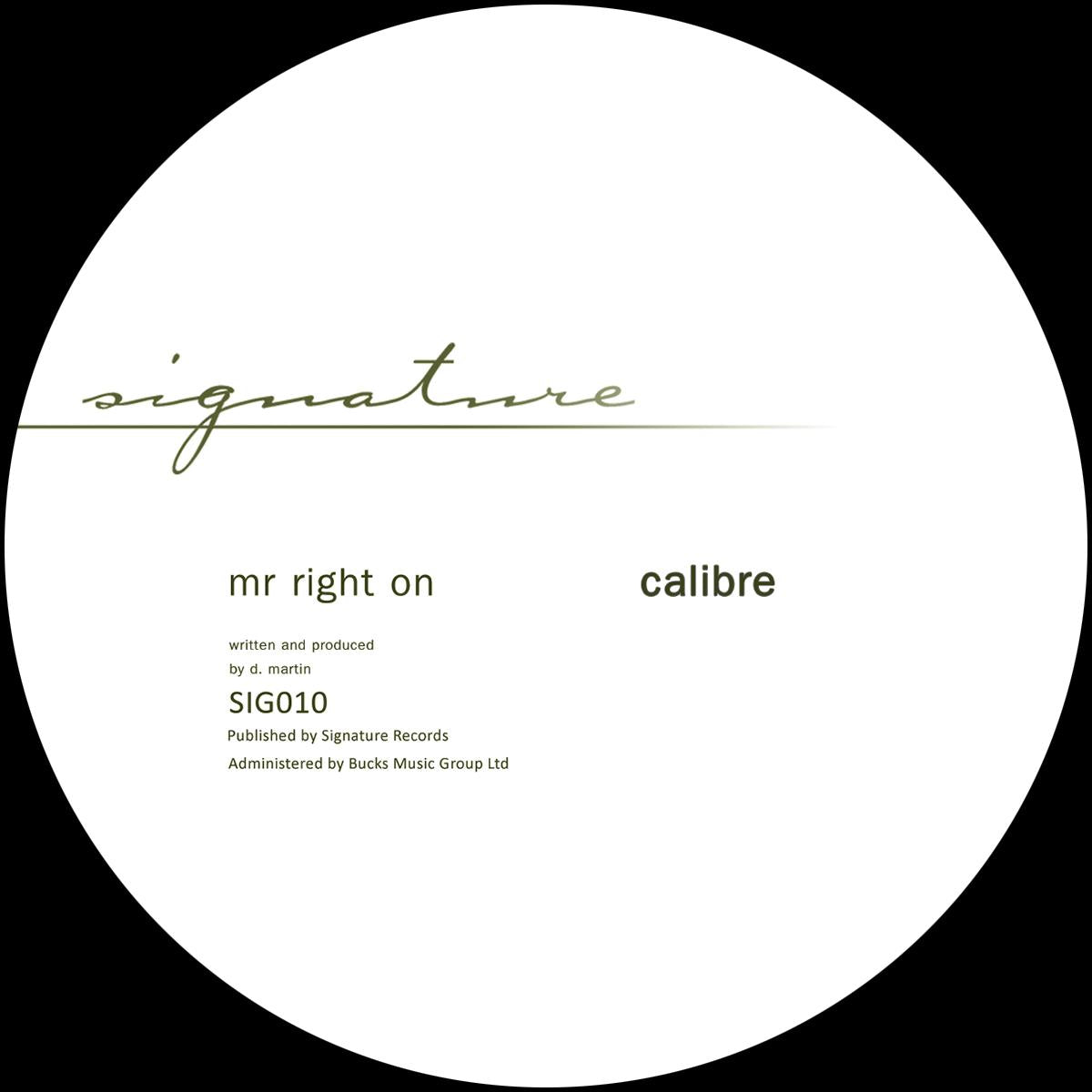 Calibre 'Carry Me Away / Mr Right On' [2019 remastered verison]