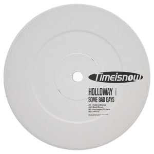 *PRE-ORDER* Holloway 'Some Bad Days EP'  12""