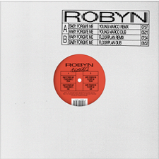 Robyn 'Baby Forgive Me (Remixes)' 12""