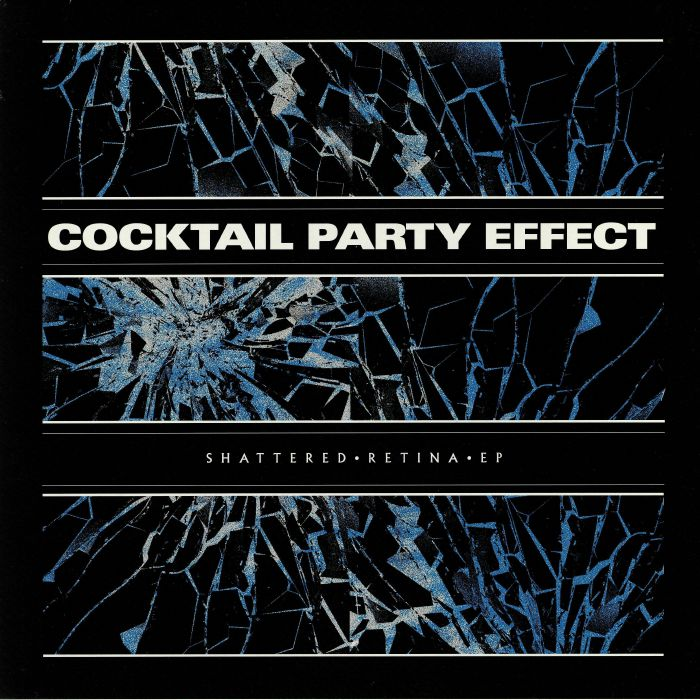 Cocktail Party Effect 'Shattered Retina EP' 12""