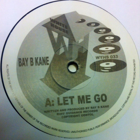 Bay B Kane ' Let Me Go / Unfolding Perspective' 12""
