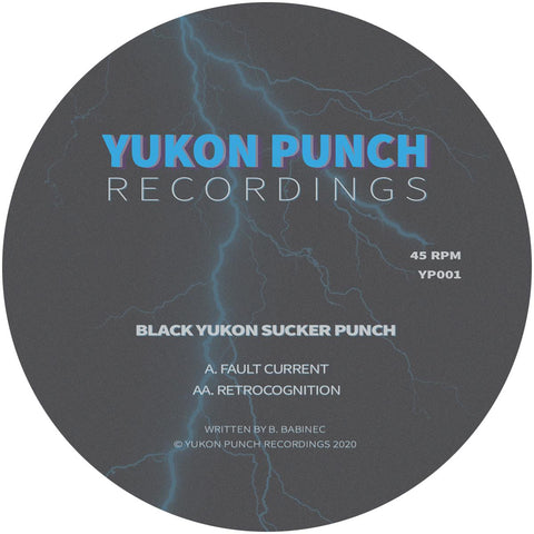 *PRE-ORDER* Black Yukon Sucker Punch 'Fault Current / Retrocognition' 12""