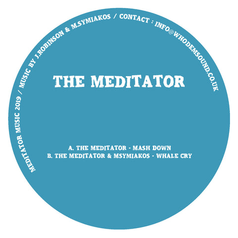 "The Meditator & Msymiakos 'Mash Down / Whale Cry' 12"" (Vinyl Only)"