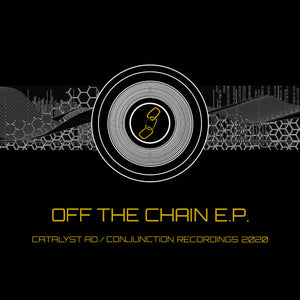 Catalyst.AD 'Off The Chain EP' CD""