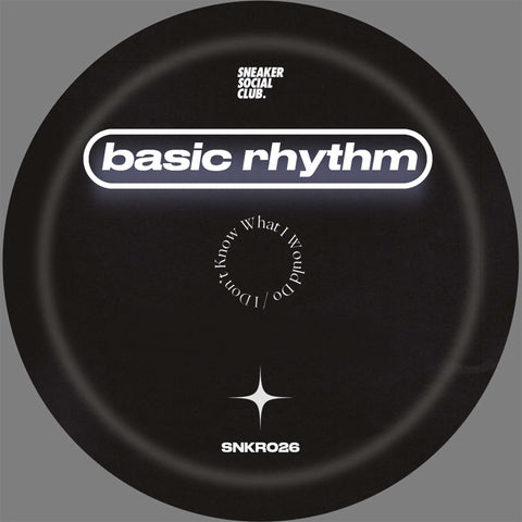 *PRE-ORDER* Basic Rhythm 'I Don't Know What I Would Do' 12""
