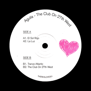 Aguila ‎'The Club On 27th West' 12""