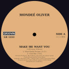 Mondee Oliver 'Make Me Want You'