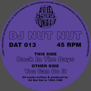 DJ Nut Nut 'You Can Do It / Back In the Days' 12""