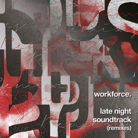 Workforce 'Late Night Soundtrack' (Remixes) 12""