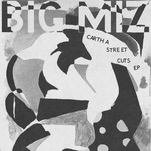 Big Miz 'Cartha Street Cuts' 12""