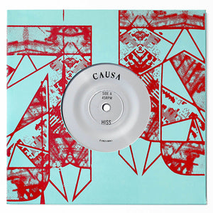 Causa 'Hiss / Palms' 7""