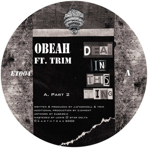 Obeah ft. Trim & Rider Shafique 'Dead In This Ting (& Eusebeia Remix)'  12""