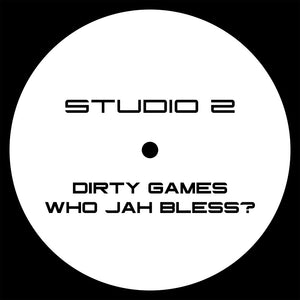 "Studio 2 'Dirty Games / Who Jah Bless?' 12"" (RESTOCK)"
