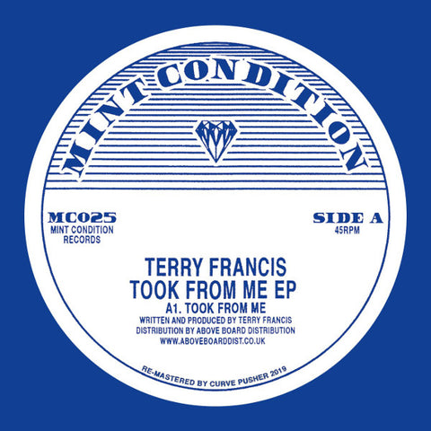 Terry Francis 'Took From Me EP' 12""