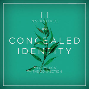 Concealed Identity 'Hermetica / The Connection' 12""