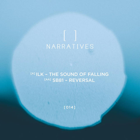 Ilk / SB81 'The Sound of Falling / Reversal' 12""