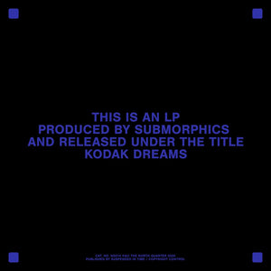 Submorphics 'Kodak Dreams' 2LP