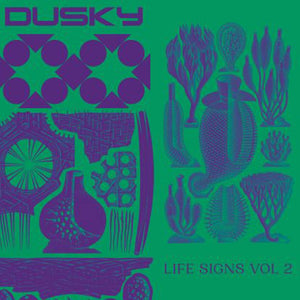Dusky  'Life Signs Vol. 2' 12""
