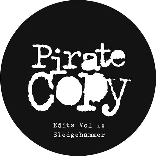 Pirate Copy 'Sledgehammer' 12""