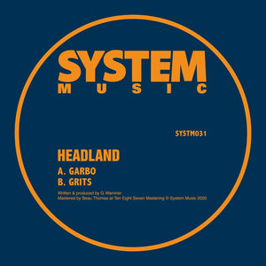 Headland 'Garbo / Grits' 10""