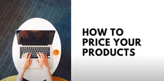 Pricing your Products