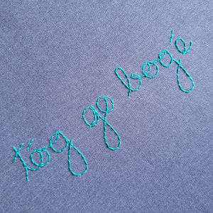 Tóg go bog é embroidered on a sustainable sweatshirt by Hoopla Focal