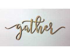 GATHER wooden wall sign